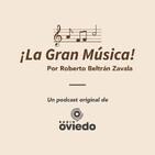 La Gran Música - EP1: Melodía y armonía