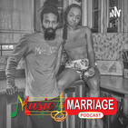 Music And Marriage Podcast Season 2 Episode7 | Toxic People Around Your Relationship Marriage |
