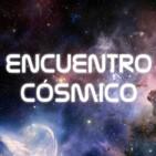 Encuentro Cósmico - Programa 10-09-20