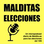 Malditas elecciones 12: las falsedades del debate