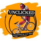 NATHAN WILLIAMS & CHRISTIAN RIGAL - UNCLICKED PODCAST