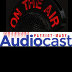 Memorial Day-Weekend Story 1 from Patriot-Made Audiocast with Kim Mitchell
