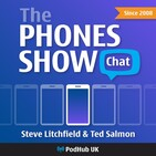 "Phones Show Chat 296 (""Andy Large, One Plus One equals Nine Months"",21/06/2015)"