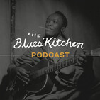 The Blues Kitchen Podcast: 13 July 2020