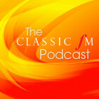 The Classic FM Podcast - 24.2.12 - Noah Stewart, Ludovic Bource, Hall of Fame, Chris Stout