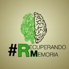 Recuperando Memoria T2-9 #RmAgresionesFascistas