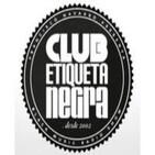 Reconstruímos la sesión Club Etiqueta Negra para la Fiesta 11 Aniversario en El Plata.