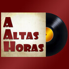 A Altas Horas 9x11 - Talk to Her, MNNQNS, Prims Tasts y más...