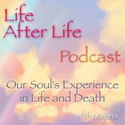 Who Greets Us When We Die, and Then What Happens?