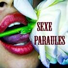 Sexe Paraules (ed. 9): Poliamor y anarquía relacional II