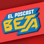 El Poscast Beta #460: Ya suelta tus juegos!