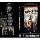 In CONCERT - Motorhead Live At Rock In Rio  2010