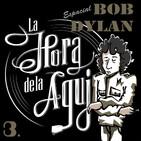 La Hora de la Aguja - Programa 292: Bob Dylan, 80 años (Parte 3)