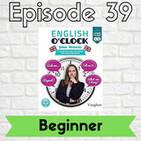 English o'clock 2.0 - Beginner Episode 39 (14.09.2020)