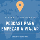 #140 Ep.8 Podcast para empezar a viajar: Deshacerte de tu vida anterior