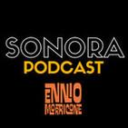 SONORA PODCAST Capítulo Cuarenta - Versiones de Ennio Morricone