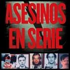 Asesinos en serie. Capítulo 1