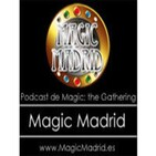 Podcast n7 de Magic Madrid y Only Cards