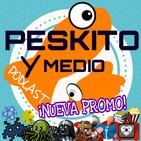 Promo Peskito y Medio - Final Cut