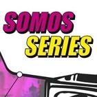 Somos Series -1x19- Expediente X: Análisis de su T11 + Cómics en Serie + Luz de Luna vs Remington Steele + Isao Takahata