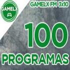GAMELX FM 3x10 - Off Topic, 100 Programas