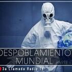 Despoblamiento Mundial (parte 2) - Señales Ocultas #171