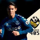 Ep 405: James Rodríguez y Carlo Ancelotti firman el arranque más arrollador del Everton.