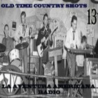 13- Old Time Country Shots (02-05-15)