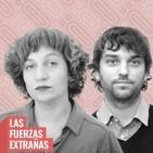 Las Fuerzas Extrañas (25/09/20)
