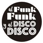 201. Al Funk, Funk y al Disco, Disco