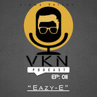 VKN Podcast | EP 011