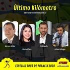 Último Kilómetro - Especial Tour de Francia - Septiembre 20 - 2020