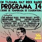 En Tijuana Hay Rock Radio - Temporada De Cuarentena - 14: Cierre De Temporada