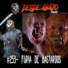 D.A. #253- Furia de Bastardos!