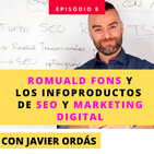 ROMUALD FONS y los Infoproductos de SEO y Marketing Digital