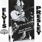 Los momentos más importantes de la Historia del Rock. 001 Elvis Presley