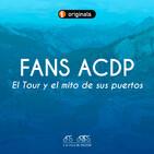 Fans ACDP | El Tour y el mito de sus puertos