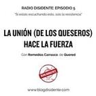 Episodio 5 - La unión (de los queseros) hace la fuerza, con Remedios Carrasco