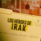 Cuarto milenio: Los héroes de Irak