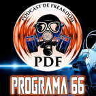 El Podcast de Freakdom - Programa 66