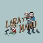 Lara y Manu EL PODCAST 07