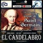 SAINT GERMAIN, EL ENIGMÁTICO CONDE - El Candelabro 7T 18-09-20 - Prog 3