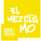 El Mezclismo en BN Mallorca 14