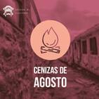 CENIZAS DE AGOSTO- Novedades del mes: nacional, internacional y festivales - I&V