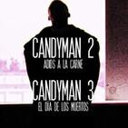 Aguas Turbias 112: Saga Candyman - Parte 2 - Candyman 2 y Candyman 3: El Día de los Muertos