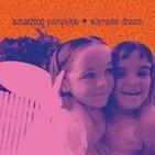 P.639 - Smashing Pumpkins - EspecialSiamese Dream (Parte 2)