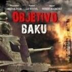 IIGM: Objetivo Bakú
