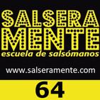 Salseramente 64