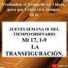 LA TRANSFIGURACIÓN - Mateo 17, 1-9