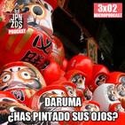 Japonizados Micropodcast | 3X02 | Daruma: ¿Has pintado sus ojos Tomodachie?